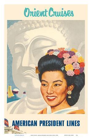Orient Cruises - Japanese Woman, Buddha - American President Lines