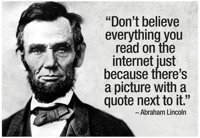 https://imgc.allpostersimages.com/img/posters/don-t-believe-the-internet-lincoln-humor-poster_u-L-F5SD680.jpg?p=0