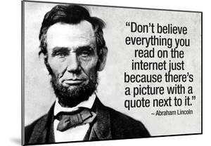 Don't Believe the Internet Lincoln Humor Poster