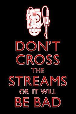 Don't Cross The Streams Movie Plastic Sign