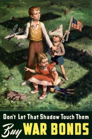 Don't Let That Shadow Touch Them - Anit-Nazi Buy War Bonds WWII Propaganda