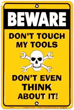 Don't Touch my Tools