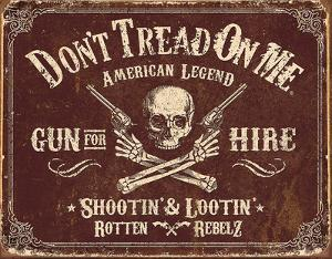 Don't Tread On Me - Gun for Hire Tin Sign