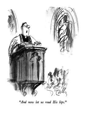 """""""And now let us read His lips."""" - New Yorker Cartoon by Donald Reilly"""