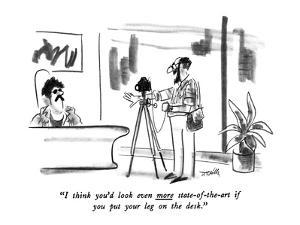 """I think you'd look even more state-of-the-art if you put your leg on the …"" - New Yorker Cartoon by Donald Reilly"