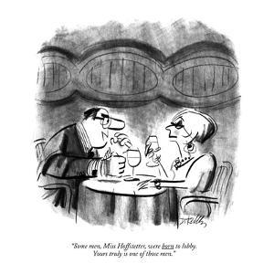 """""""Some men, Miss Hoffstetter, were born to lobby. Yours truly is one of tho…"""" - New Yorker Cartoon by Donald Reilly"""