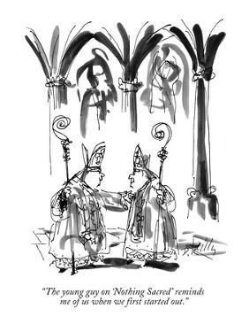 """""""The young guy on 'Nothing Sacred' reminds me of us when we first started ?"""" - New Yorker Cartoon by Donald Reilly"""