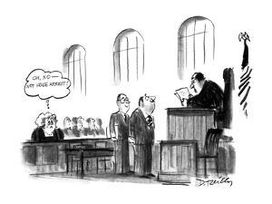 """Woman in court, presumably the wife of the defendant thinking """"Oh, No-Not ? - New Yorker Cartoon by Donald Reilly"""