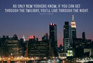 Dorothy Parker New Yorkers Quote