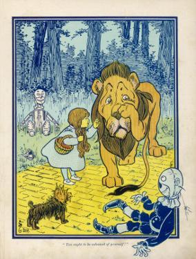 Dorothy Tells the Cowardly Lion That He Ought to Be Ashamed of Himself