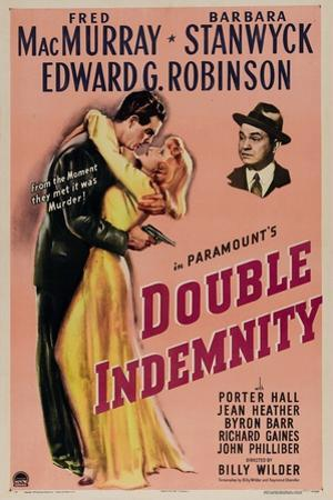 Double Indemnity, 1944, Directed by Billy Wilder