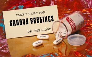 Dr. Feelgood's Trippy Pills