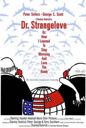 https://imgc.allpostersimages.com/img/posters/dr-strangelove-or-how-i-learned-to-stop-worrying-and-love-the-bomb_u-L-F4S9CX0.jpg?artPerspective=n
