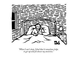 """When I can't sleep, I find that it sometimes helps to get up and jot down…"" - New Yorker Cartoon by Drew Dernavich"