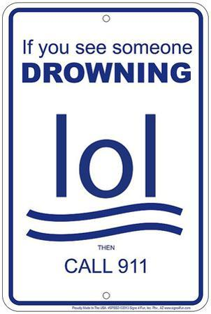 Drowning LOL Tin Sign