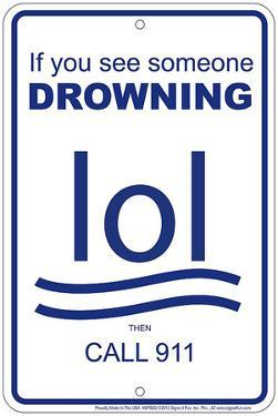 Drowning LOL Tin Sign