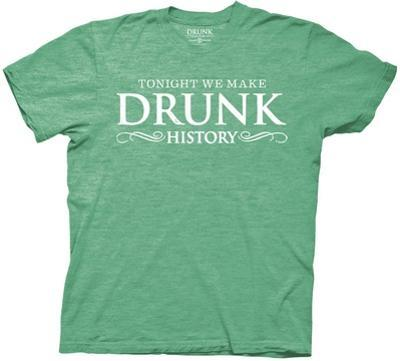 Drunk History - Tonight We Make Drunk History