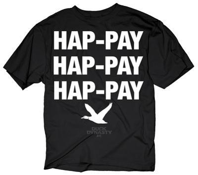 Duck Dynasty - Hap-pay Hap-pay
