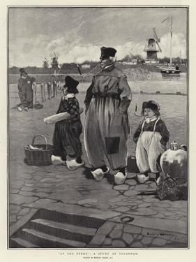 At the Ferry, a Study at Volendam by Dudley Hardy