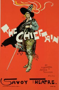 """Reproduction of a Poster Advertising """"The Chieftain,"""" Savoy Theatre, 1895 by Dudley Hardy"""