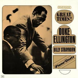 Duke Ellington - Piano Duets: Great Times!