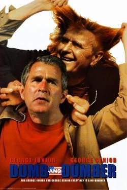 Dumb and Dumber - Bush Jr./Bush Sr.