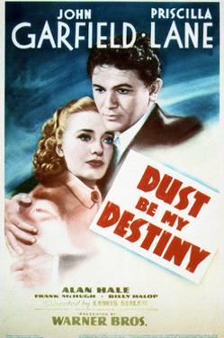 Dust Be My Destiny - Movie Poster Reproduction