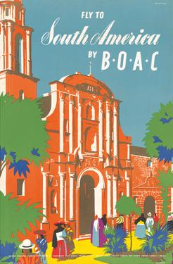 Fly to South America by BOAC - British Overseas Airways Corporation by E.O. Seymour