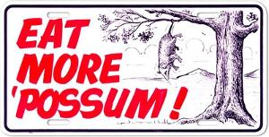Eat More 'Possum