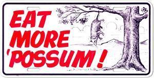 Eat More 'Possum