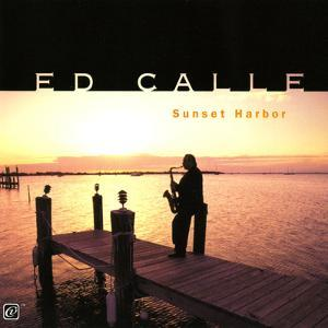 Ed Calle - Sunset Harbor