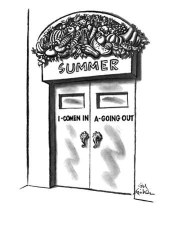 "Banner over door says ""Summer"" and is decorated with fruits and vegetables…"" - New Yorker Cartoon by Ed Fisher"