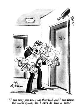 """""""I can carry you across the threshold, and I can disarm the alarm system, ?"""" - New Yorker Cartoon by Ed Fisher"""