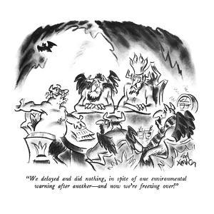 """We delayed and did nothing, in spite of one environmental warning after a…"" - New Yorker Cartoon by Ed Fisher"