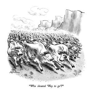 """""""Who shouted 'Way to go'?"""" - New Yorker Cartoon by Ed Fisher"""