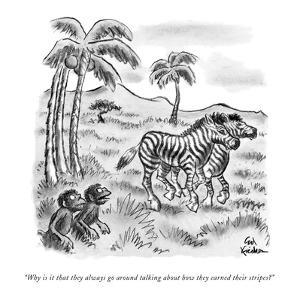 """Why is it that they always go around talking about how they earned their …"" - New Yorker Cartoon by Ed Fisher"