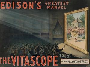 Edison's Greatest Marvel: The Vitascope, c.1896