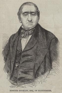 Edmund Buckley, Esquire, of Manchester
