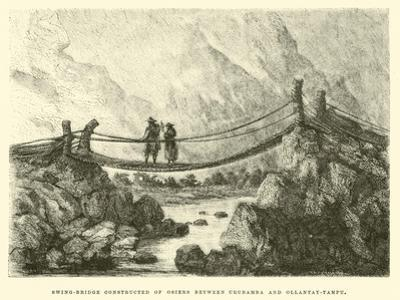 Swing-Bridge Constructed of Osiers Between Urubamba and Ollantay-Tampu by Édouard Riou