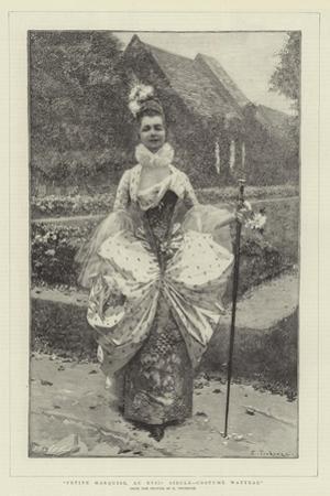 Petite Marquise, Au XVIIe Siecle, Costume Watteau