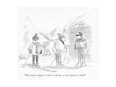 """""""Did anyone happen to ?nd an earring on the beginners' slope?"""" - New Yorker Cartoon"""