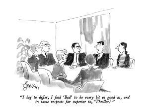 """""""I beg to differ, I find 'Bad' to be every bit as good as, and in some res…"""" - New Yorker Cartoon by Edward Frascino"""