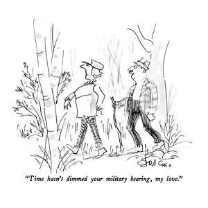 """""""Time hasn't dimmed your military bearing, my love."""" - New Yorker Cartoon by Edward Frascino"""