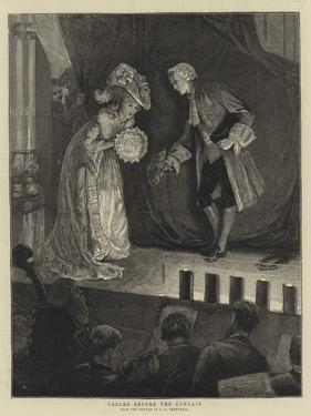 Called before the Curtain by Edward Frederick Brewtnall