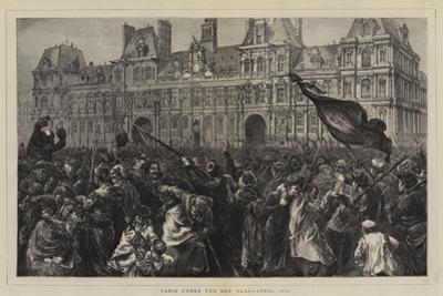 Paris under the Red Flag, April 1871
