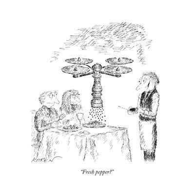 """""""Fresh pepper?"""" - New Yorker Cartoon"""