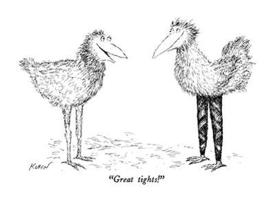 """Great tights!"" - New Yorker Cartoon by Edward Koren"