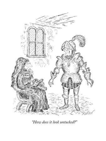 """How does it look untucked?"" - New Yorker Cartoon by Edward Koren"