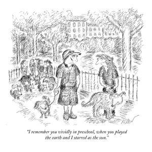 """""""I remember you vividly in preschool, when you played the earth and I star?"""" - New Yorker Cartoon by Edward Koren"""