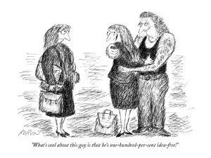 """""""What's cool about this guy is that he's one-hundred-per-cent idea-free!"""" - New Yorker Cartoon by Edward Koren"""